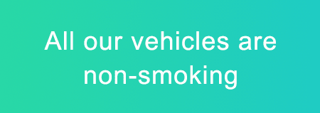 All our vehicles are non-smoking
